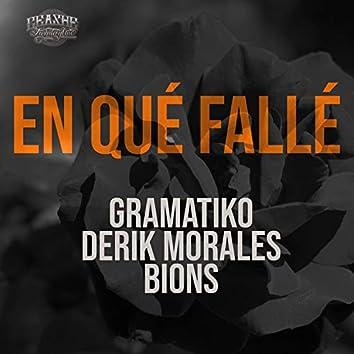 En Qué Fallé (feat. Derik Morales & Bions)