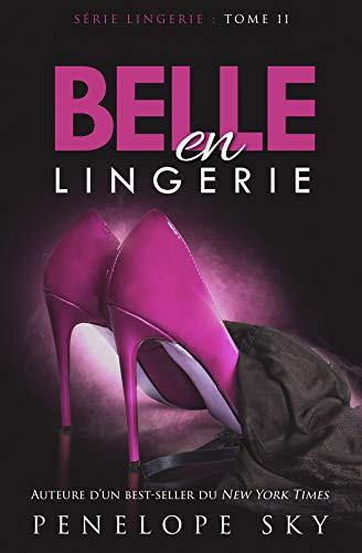 Belle en Lingerie (French Edition)