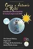 Curso de Reiki a Distancia: El manual original de Reiki de Arturo Mata de 1999 (Libros Yutaka)