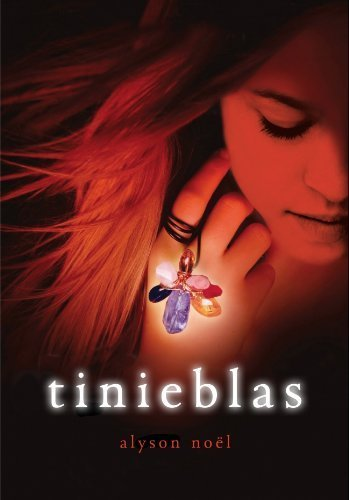 Tinieblas by Alyson Noël(2011-05-01)