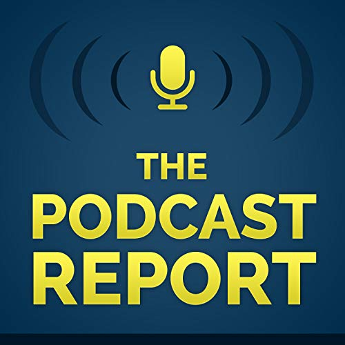 The Podcast Report Podcast By Paul Colligan cover art