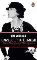 Dans le lit de l'ennemi: Coco Chanel sous l'Occupation