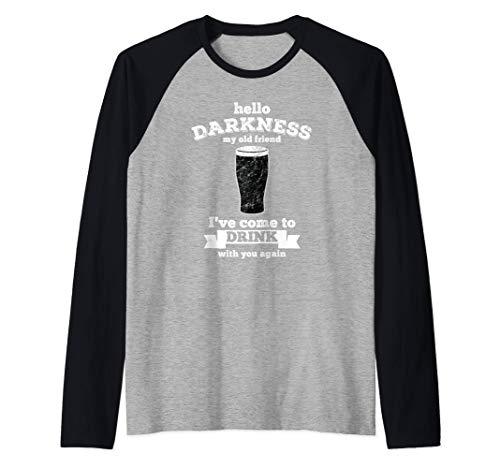 Hello Darkness My Old Friend Stout Cerveza Camiseta Manga Raglan