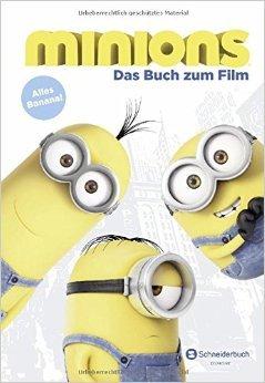 Minions - Das Buch zum Film: Alles Banana! ( 5. Juni 2015 )