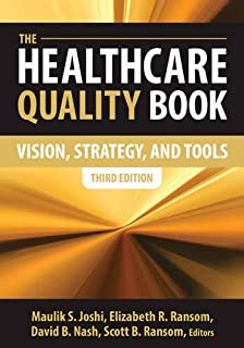 The Healthcare Quality Book: Vision, Strategy and Tools, Third Edition (AUPHA/HAP Book)