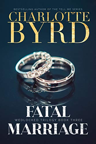 Fatal Marriage (Wedlocked Trilogy Book 3)