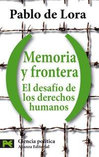 Memoria y frontera: el desafío de los derechos humanos (El Libro De Bolsillo - Ciencias Sociales)