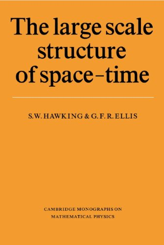 The Large Scale Structure of Space-Time (Cambridge Monographs on Mathematical Physics) (English Edition)