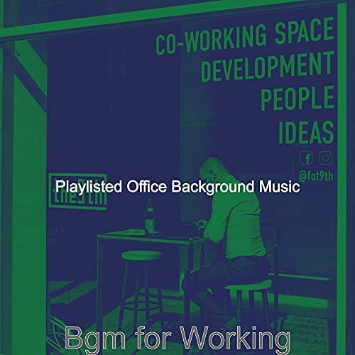 Playlisted Office Background Music