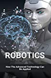 Robotics: How The Advanced Technology Can Be Applied: Nitinol Wire