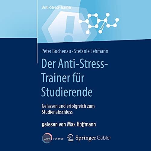 Der Anti-Stress-Trainer für Studierende Titelbild