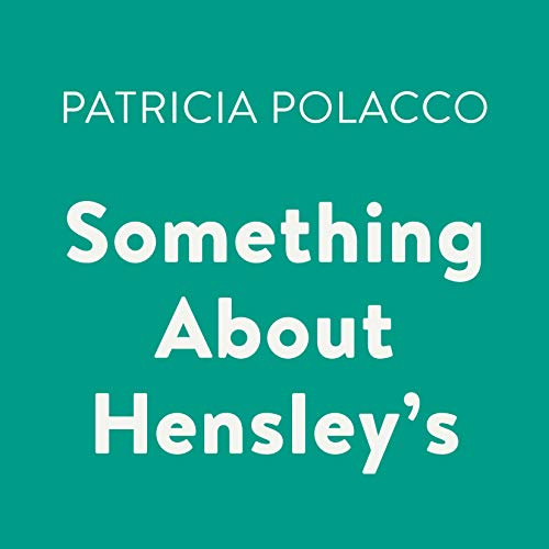 Something About Hensley's                   By:                                                                                                                                 Patricia Polacco                               Narrated by:                                                                                                                                 Cheryl Stern                      Length: 14 mins     Not rated yet     Overall 0.0