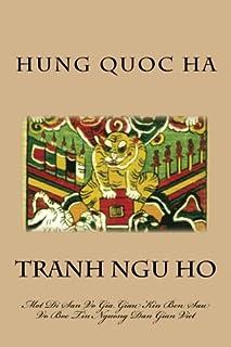 Tranh Ngu Ho: Mot Di San Vo Gia Dau Kin Ben Sau Vo Boc Tin Nguong Dan Gian (Vietnamese Edition)