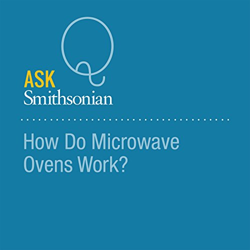 How Do Microwave Ovens Work? audiobook cover art