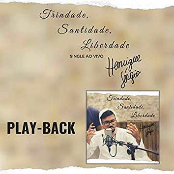 Trindade, Santidade, Liberdade (Playback)