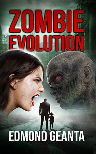 Zombie Evolution (Blood Calls for Blood Book 1)