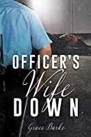 Officer's Wife Down