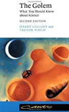 By Harry M. Collins - The Golem: What You Should Know about Science: 2nd (second) Edition