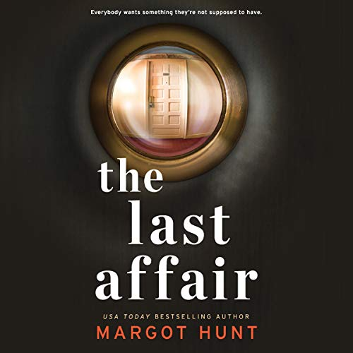 The Last Affair Audiobook By Margot Hunt cover art