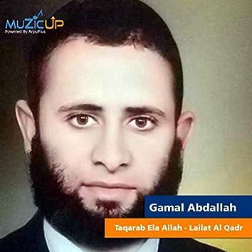 Taqarab Ela Allah - Lailat Al Qadr