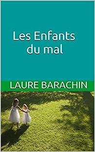 Les enfants du mal par Laure Barachin