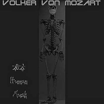 2021: Human Musik