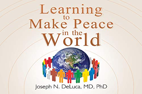 Learning to Make Peace in the World (English Edition)