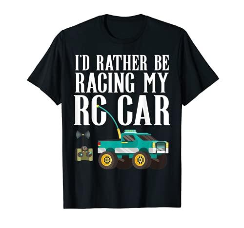 RC Car Racing I'd Rather Be RC Racing Truck Meme R/C Zitat T-Shirt