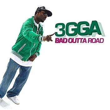 Bad Outta Road