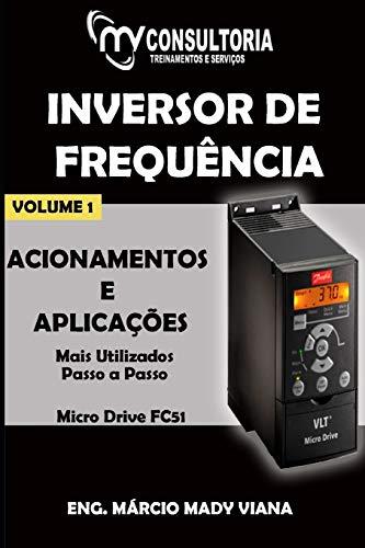 Inversor de Frequência Danfoss Micro Drive FC 51 Acionamentos E Aplicações