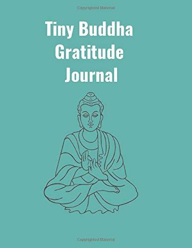 Tiny Buddha Gratitude Journal: Spirituality Journal Guide 2020