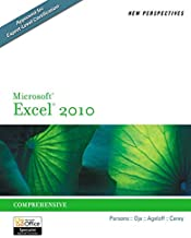 New Perspectives on Microsoft Excel 2010: Comprehensive (New Perspectives Series: Individual Office Applications)