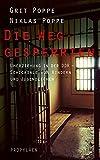 Die Weggesperrten: Umerziehung in der DDR - Schicksale von Kindern und Jugendlichen