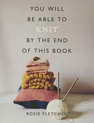 You Will Be Able to Knit by the End of This Book product image