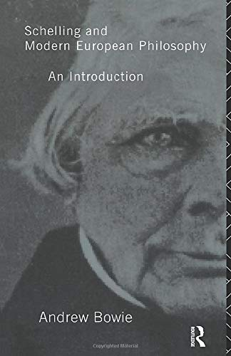 Schelling and Modern European Philosophy:: An Introduction (Migration)