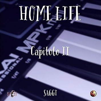 Home Life - Capitolo II