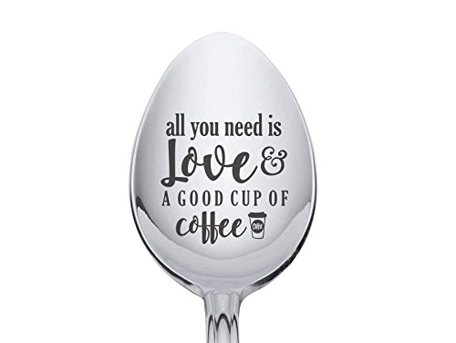 Personalized Stainless Steel Spoon - All you need is Love and Coffee