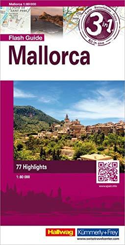 Mallorca Flash Guide: 1:80 000 Strassenkarte mit Stadtplänen, Reiseführer und Fotos, 77 Highligts, Mit kostenlosem Download für Smartphone (Hallwag Flash Guide)