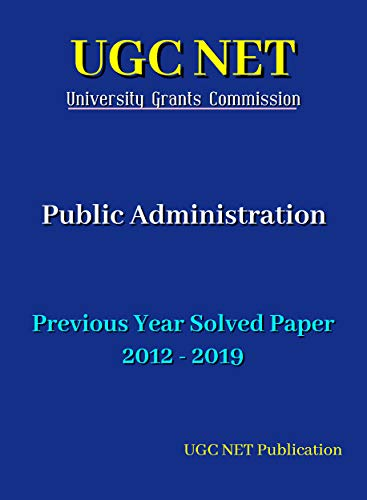 UGC NET: Public Administration: Previous Year Solved Papers