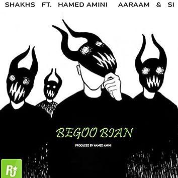 Begoo Bian (feat. AARAAM, AMINI & Si)