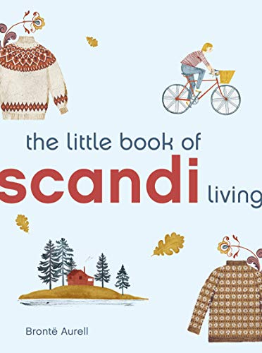 The Little Book of Scandi Living (Little Book of Living)