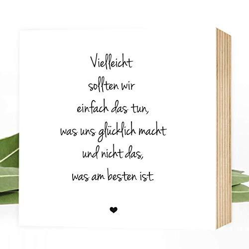 Wunderpixel® Holzbild Weg zum Glück Lebensweisheit - 15x15x2cm zum Hinstellen/Aufhängen, echter Fotodruck mit Spruch auf Holz - schwarz-weißes Wand-Bild Aufsteller zur Dekoration oder Geschenk