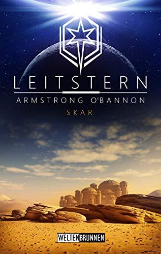 Leitstern: Skar: Science Fiction Reihe (Leitstern Zyklus 2)