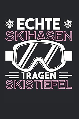 Echte Skihasen Tragen Skistiefel: Skihase & Apres Ski Notizbuch 6'x9' Skihäschen Geschenk Für Skiurlaub & Skihaserl