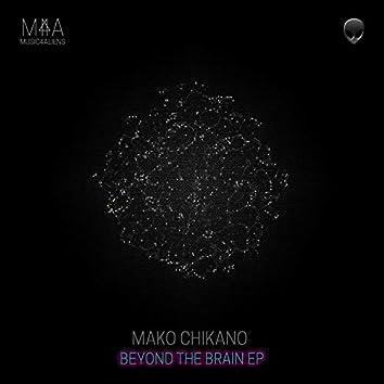 Beyond the Brain EP