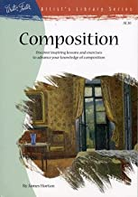 Seeing Things Simply: Composition (Artist's Library Series)