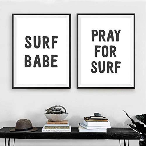 SJLAQ Pray For Surf Quote Art Fashion Pintura en Lienzo en Blanco y Negro Póster Imágenes Arte de la Pared Impresión de la habitación Decoración-50x60cmx2 pcs Sin Marco