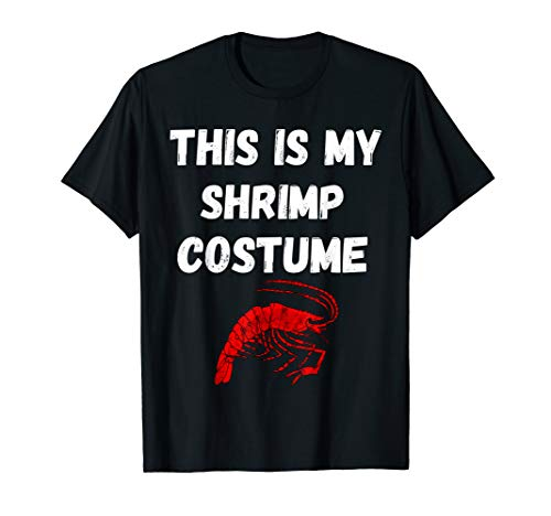 This Is My Shrimp Costume Garnelen Kostüm Garnelen T-Shirt