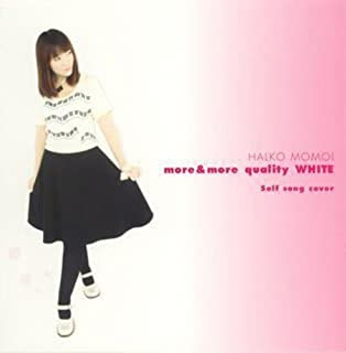 more&more quality WHITE 〜Self song cover〜