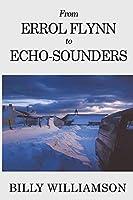 From Errol Flynn to Echo-Sounders